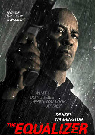 Poster of The Equalizer (2014) BRRip 720p Dual Audio 900Mb Free Download Full Movie Free