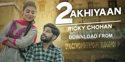 2 ankhiyaan song ricky chohan