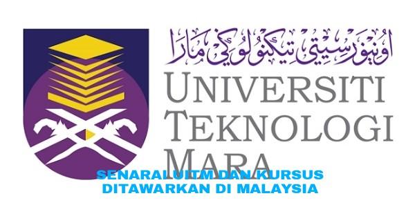 Senarai Uitm Dan Kursus Ditawarkan Di Malaysia Pendidikan Malaysia