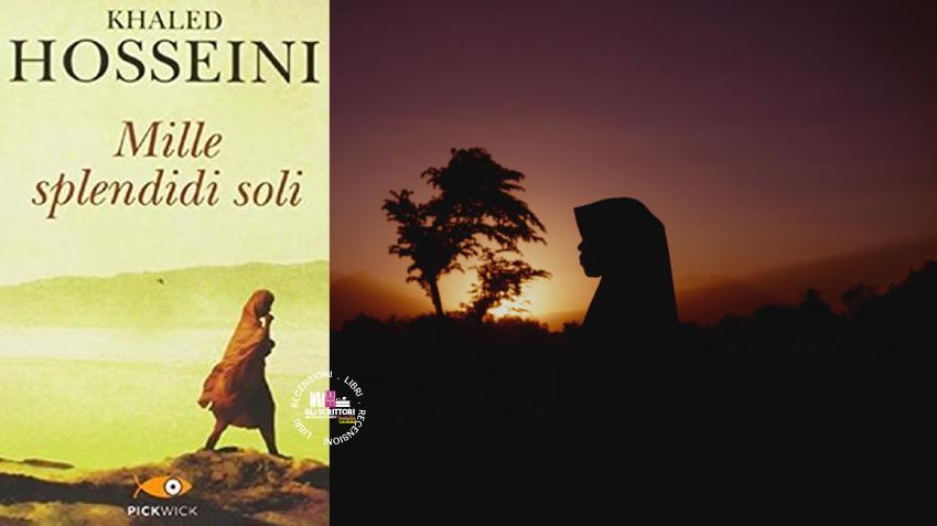 Recensione: Mille splendidi soli, di Khaled Hosseini