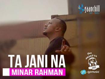 Ta Jani Na  Lyrics - Minar Rahman