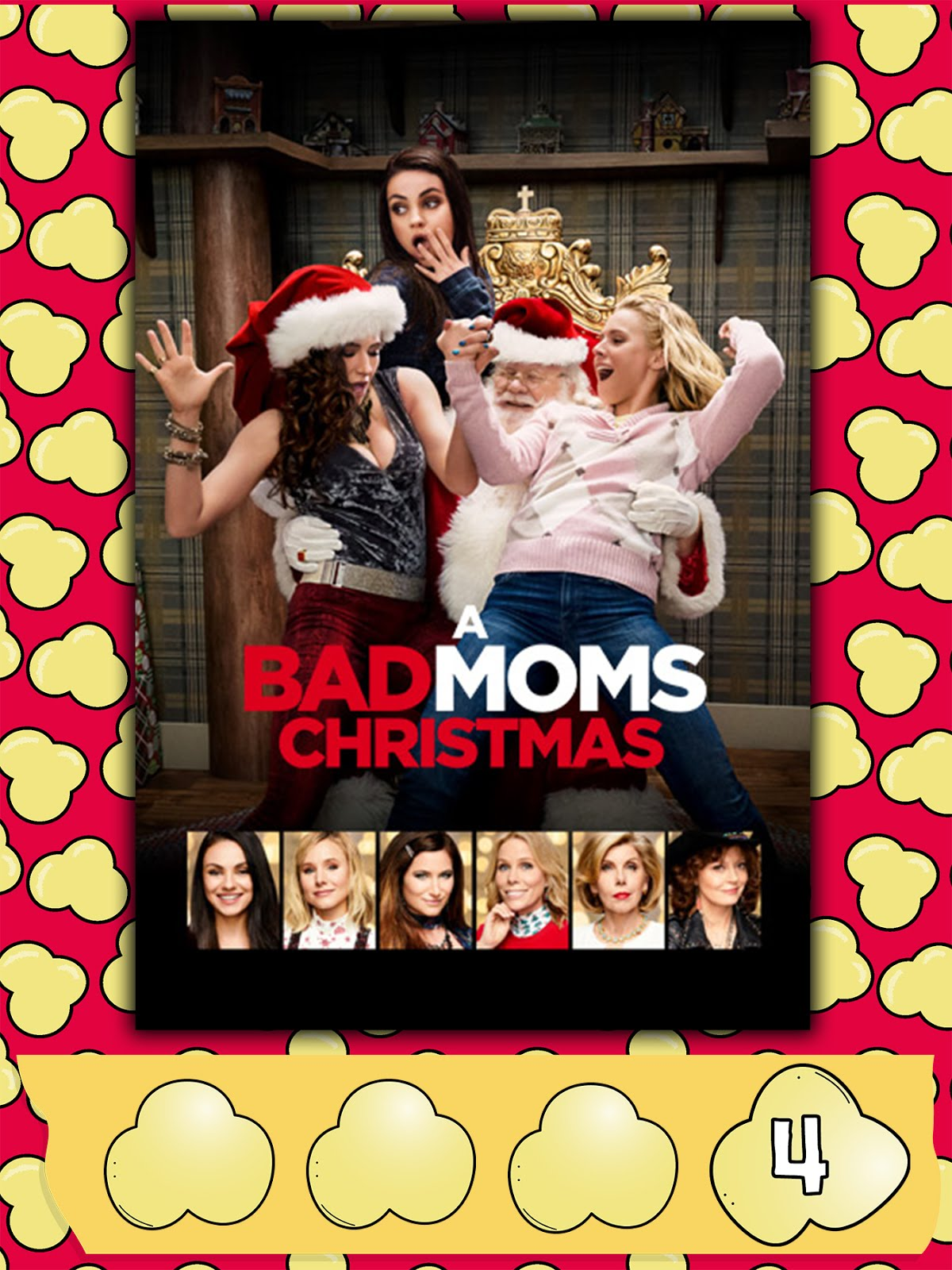 A Bad Moms Christmas 2017.Poppin Movies A Bad Moms Christmas 2017