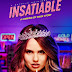 [FUCKING SERIES] : Insatiable saison 1 : La culture du trash et du creux