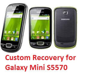 How to Install CWM Recovery in Samsung Galaxy Mini S5570 Smartphone Main Pictures