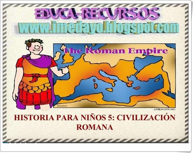 """""""Civilización Romana"""" (Presentación de Historia de Primaria)"""