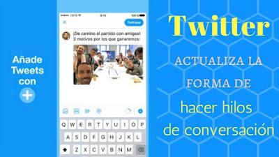 twitter-actualiza-forma-hacer-hilos-conversacion