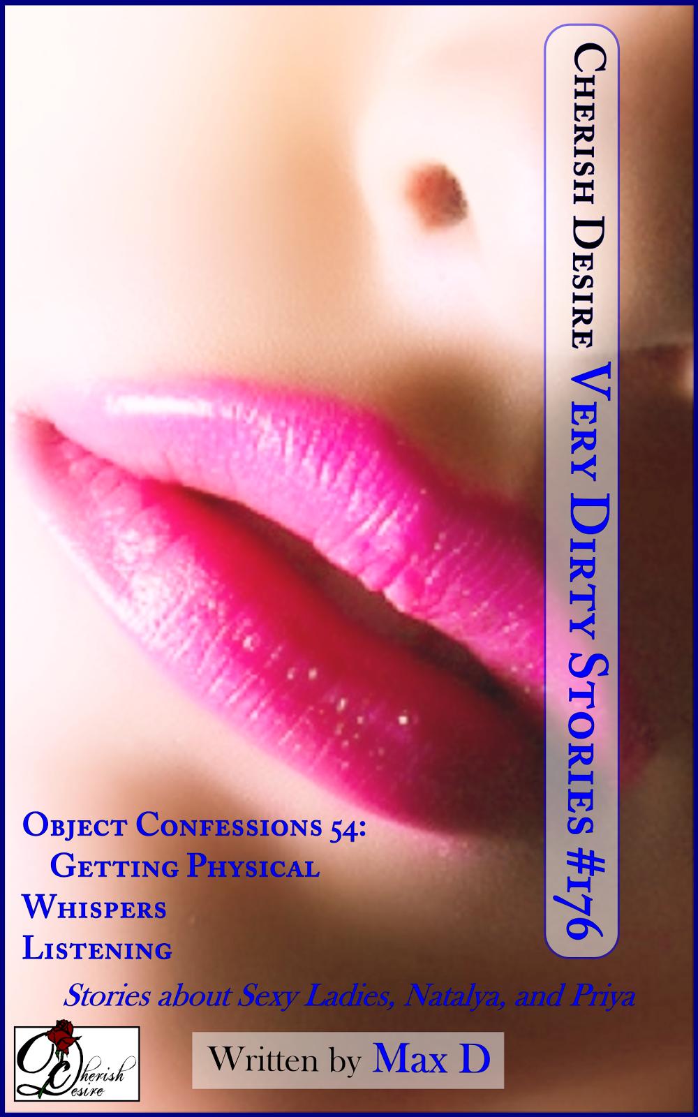 Cherish Desire: Very Dirty Stories #176, Max D, erotica