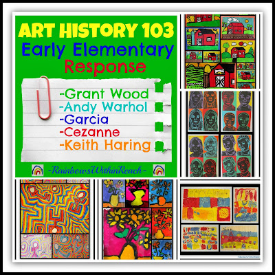 Art History 103: Early Elementary Projects in Response to the Masters at RainbowsWithinReach
