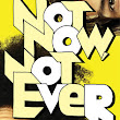 Book Review: Not Now, Not Ever, by Lily Anderson