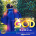 VIDEO: Isabella Melodies - Omnipotent God | @IsabellaMelodie