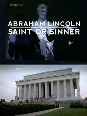 Lincoln, Saint or Sinner?