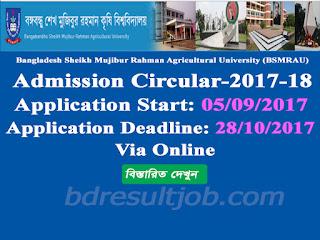 Bangabandhu Sheikh Mujibur Rahman Agricultural University (BSMRAU) Admission circular 2017-2018