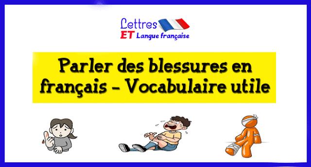 Parler des blessures en français - Vocabulaire utile