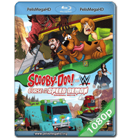 SCOOBY-DOO! AND WWE: LA MALDICIÓN DEL DEMONIO VELOZ (2016) FULL 1080P HD MKV ESPAÑOL LATINO