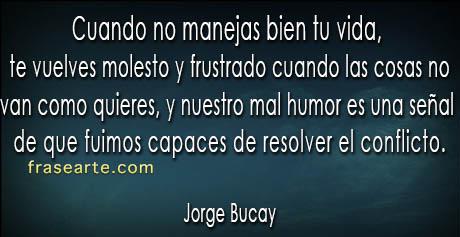 Frases para la vida  – Jorge Bucay