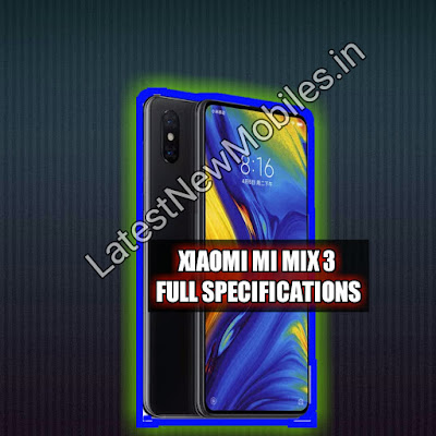 XiaoMi Mi Mix 3 price and launch date in india