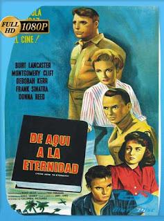 De aquí a la eternidad (1953) HD [1080p] Latino [GoogleDrive] SilvestreHD