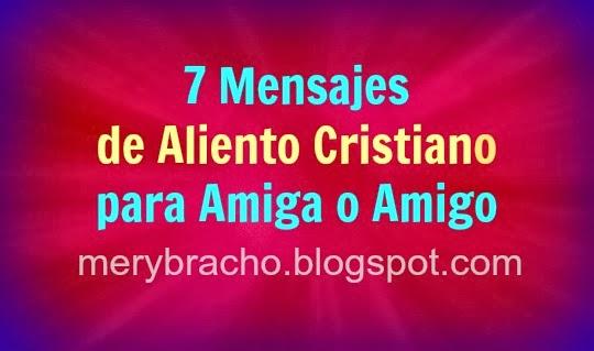 Versiculos De La Biblia De Animo: 7 Mensajes De Aliento Cristiano Para Una Amiga O Amigo