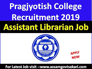 Pragjyotish College, Guwahati Recruitment 2019
