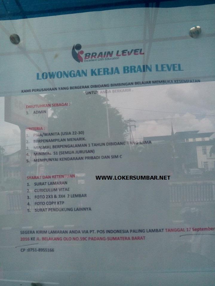 Lowongan Kerja di Padang – Brain Level – Administrasi (Penutupan 17-9-2016)