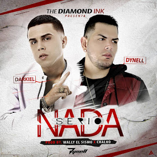 Darkiel ft Dynell - Nada Serio