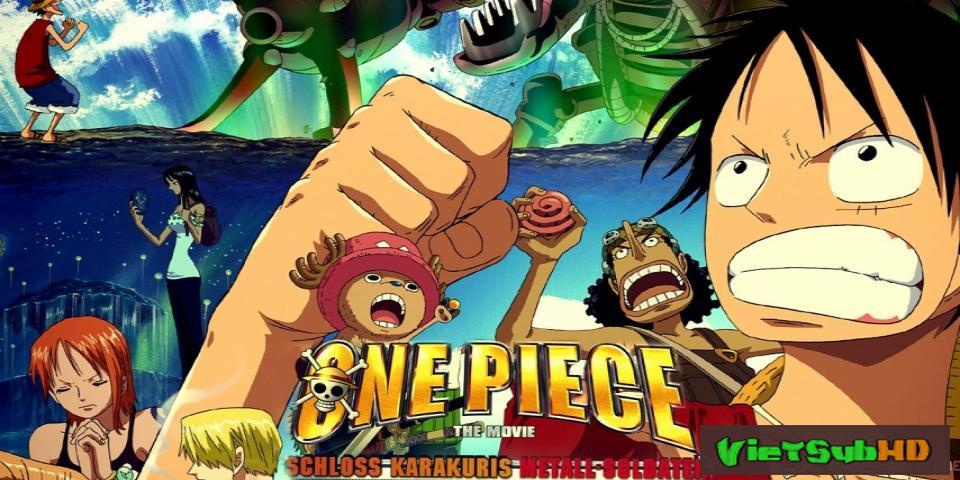 Phim Đảo Hải Tặc 7 : Tên Khổng Lồ Trong Lâu Đài Karakuri VietSub HD | One Piece Movie 7: Karakuri Castle's Mecha Giant Soldier 2006