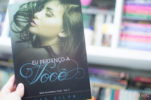 [Resenha] Eu pertenço a você | Jas Silva - Vol. #2