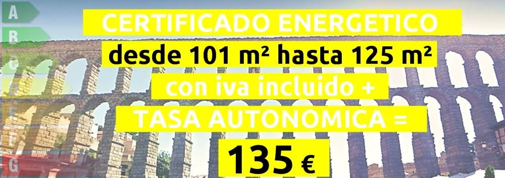 certificado y tasa 101 hasta 125 m2 = 135 €