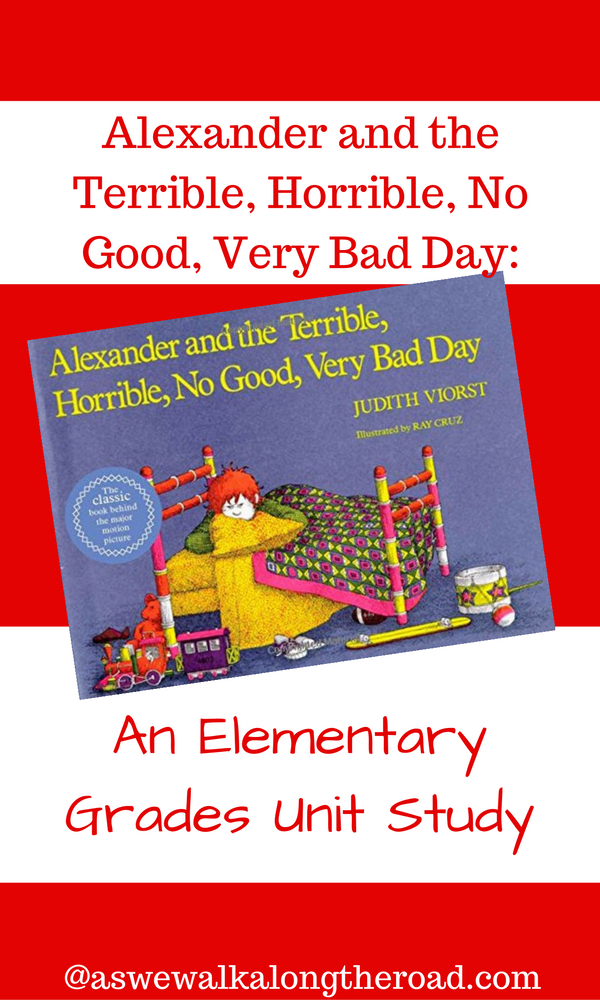 Literature Unit study ideas for Alexander and the Terrible Horrible No Good Very Bad Day
