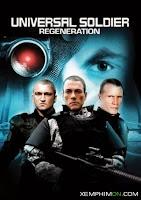 Chiến Binh Vũ Trụ 3: Tái Sinh - Universal Soldier: Regeneration