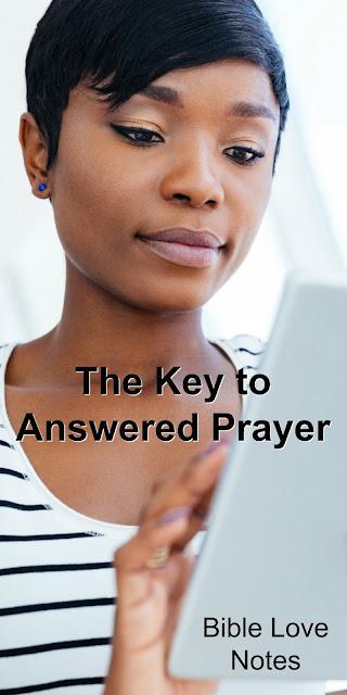 Key to Answered prayer