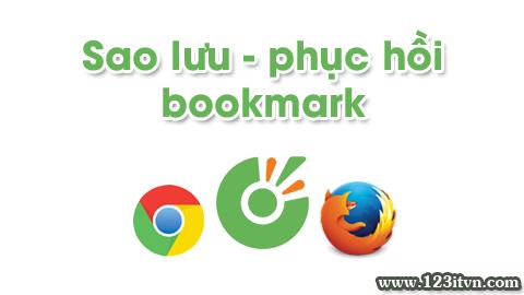 Sao lưu - phục hồi bookmark trên trình duyệt