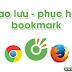 Sao lưu - phục hồi bookmark trên trình duyệt Cốc Cốc, Chrome và Firefox