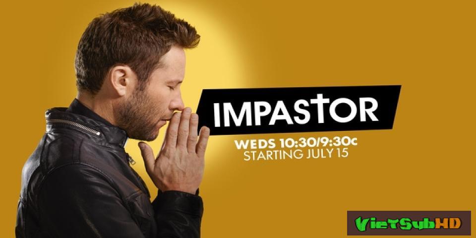 Phim Đóng Giả Mục Sư (phần 2) Hoàn Tất (10/10) VietSub HD | Impastor (season 2) 2016