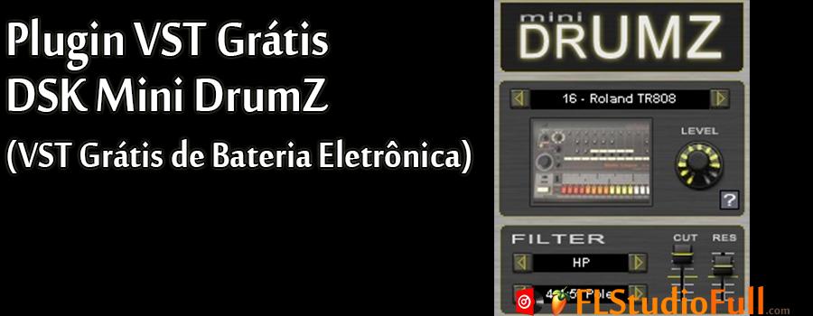 Plugin VST Grátis DSK Mini DrumZ (Plugin VST de bateria eletrônica)