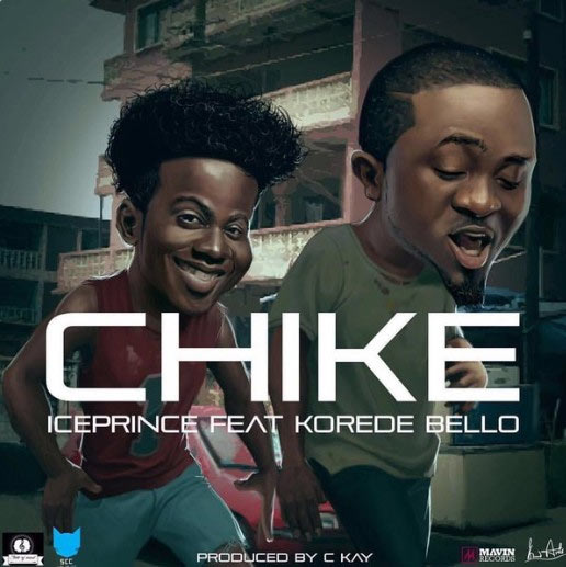 Ice Prince ft Korede Bello - Chike
