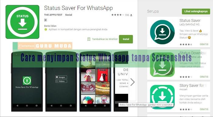 Cara Menyimpan Status Whatsapp tanpa Screenshot