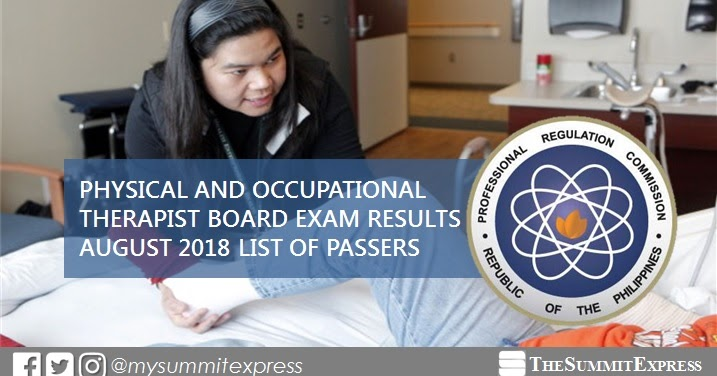 RESULTS: August 2018 Physical, Occupational Therapist PT-OT board exam list of passers, top 10 ...