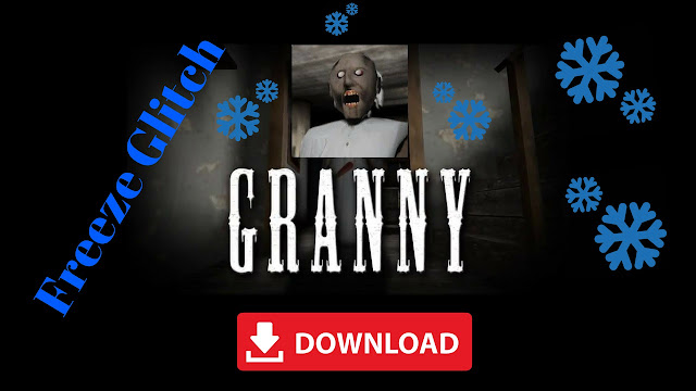 GRANNY Mod Apk Glitch Invisible Download