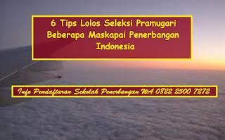 6 Tips Lolos Seleksi Pramugari Garuda Indonesia Lion Air Asia