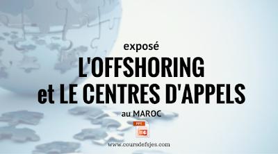 L'OFFSHORING et LE CENTRES D'APPELS au MAROC