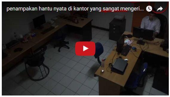 penampakan hantu nyata di kantor yang sangat mengerikan sekali