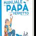 MANUALE DEL PAPÀ (QUASI) PERFETTO Nob