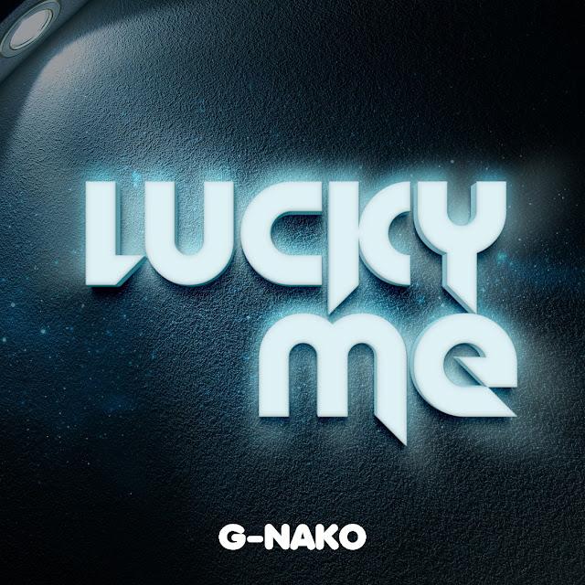 G Nako - LUCKY ME