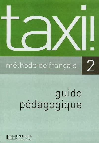 Le nouveau taxi 2 méthode de français