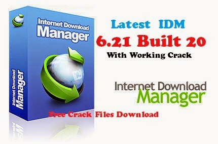 Get Latest IDM  v6.21 build 20 With Crack Files