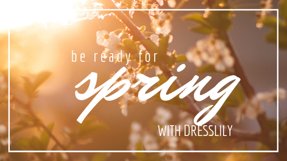Be ready for spirng with DressLily