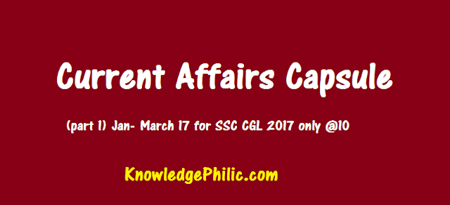 Buy Current Affairs @10 Capsule (part 1) Jan- March 17