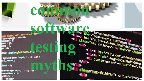 Top Common Myths in Software Testing