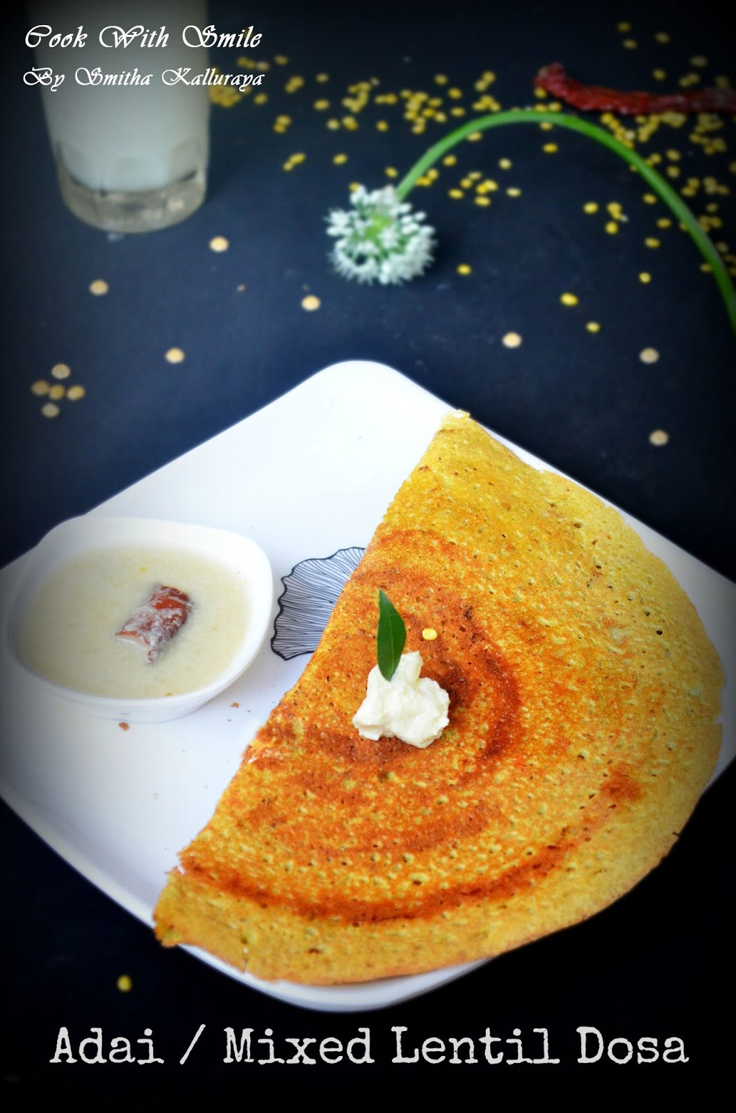 ADAI DOSA / MIXED LENTIL CREPES - HEALTHY INDIAN BREAKFAST ...